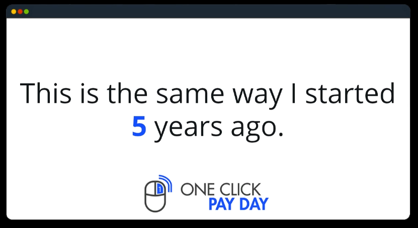 One Click Pay Day 5 years