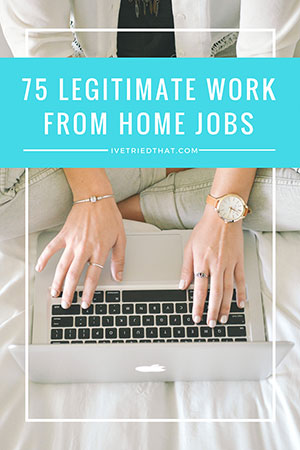75 Legitimate Work from Home Jobs